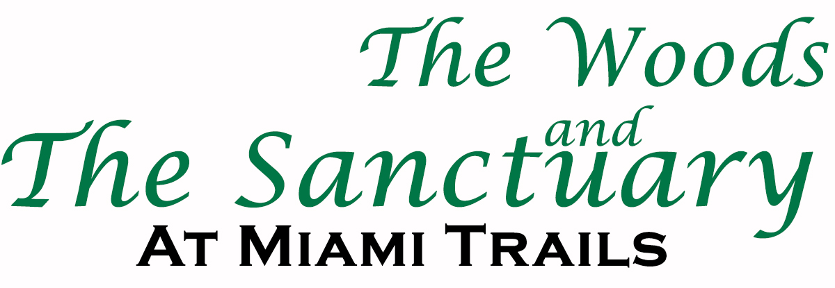 The Woods and The Sanctuary at Miami Trails